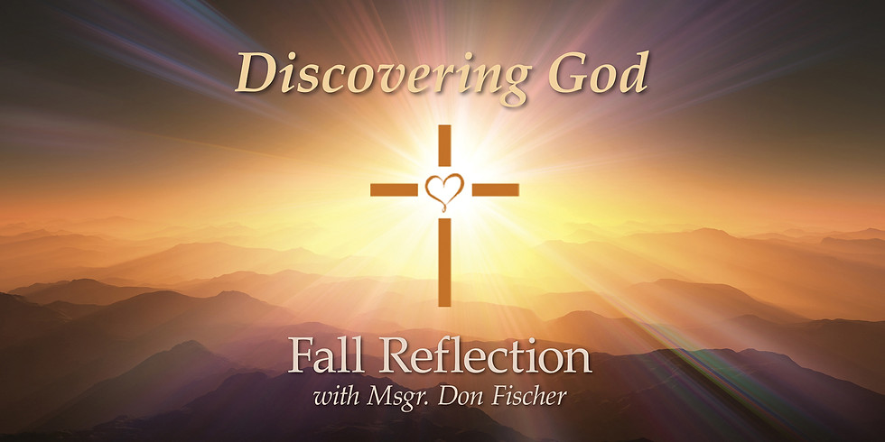 Fall Reflection with Msgr. Don Fischer