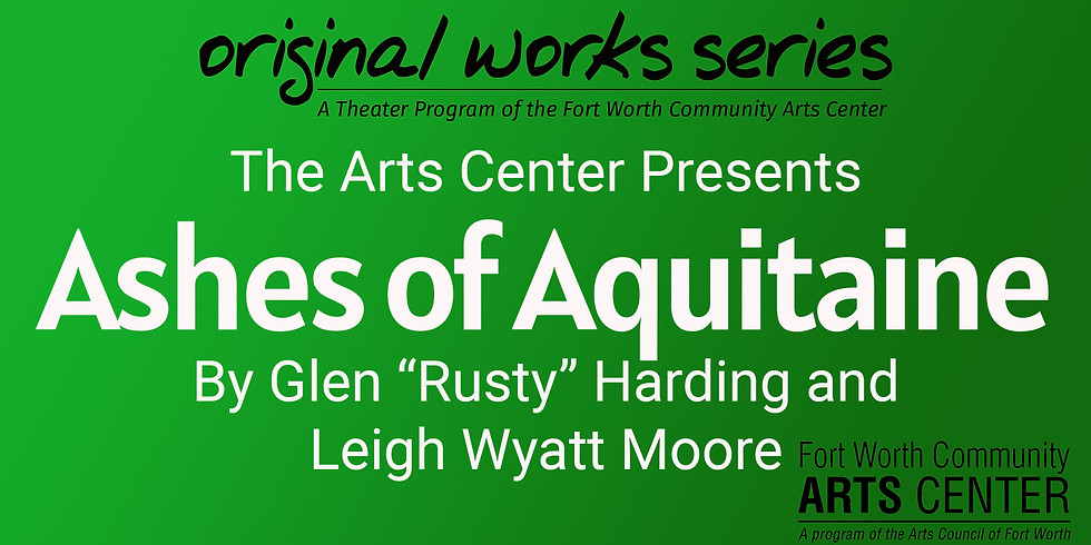 Original Works Series Reading - Ashes of Aquitaine, performed by Altered Shakespeare