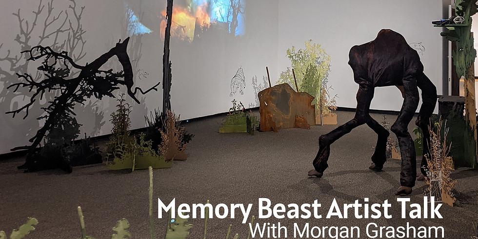 Virtual Artist Talk with Morgan Grasham - Memory Beast