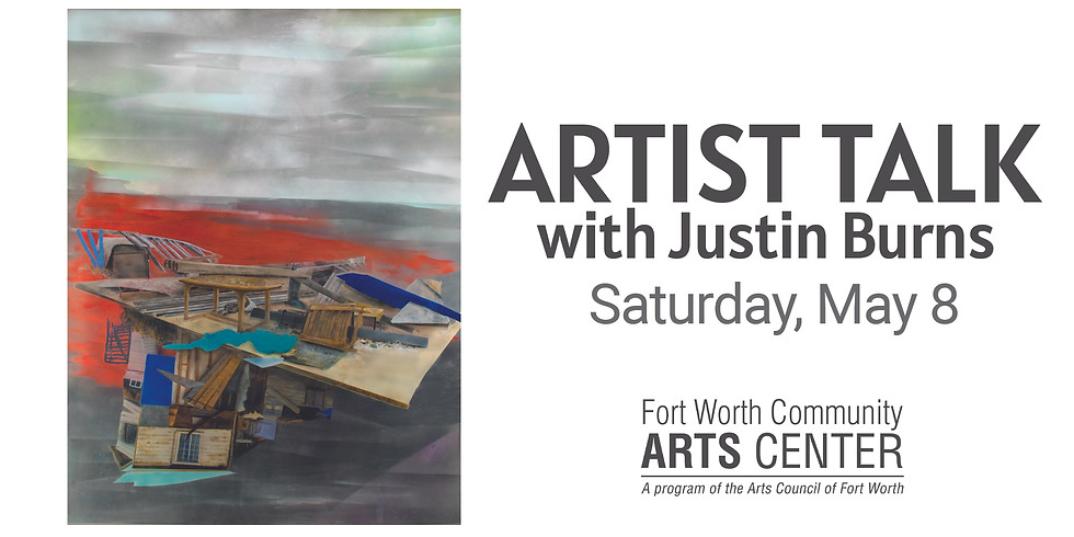 Artist Talk with Justin Burns - In-Person!