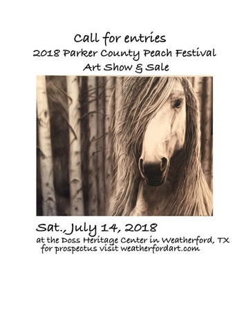 CALL FOR ARTISTS: 2018 Parker County Peach Festival Art Show and Sale