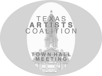 Texas Artists Coalition Town Hall Meeting