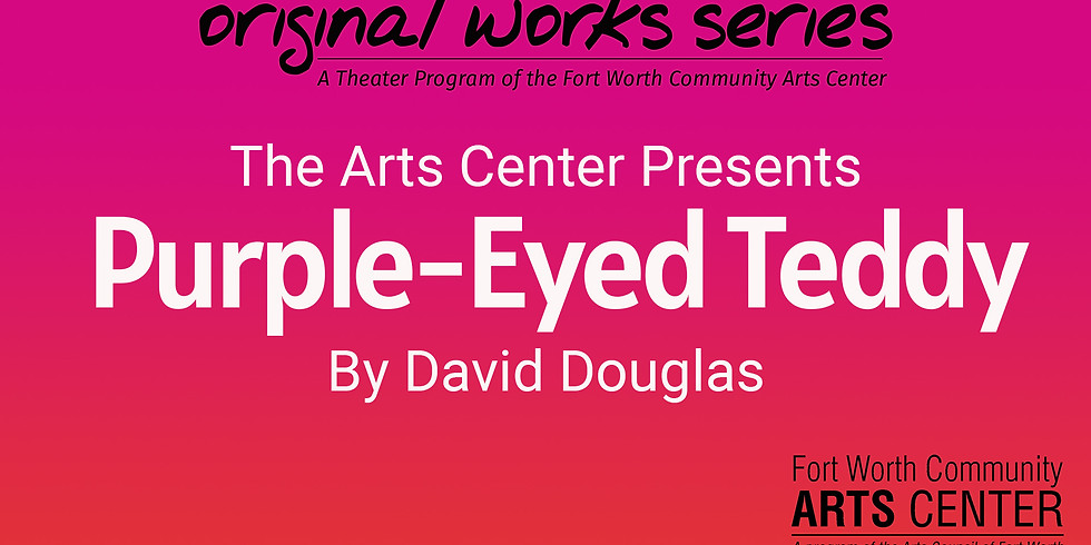 Original Works Series Reading - Purple Eyed Teddy, performed by Upright Theatre Company