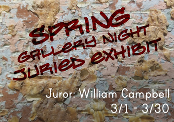 CALL FOR ARTISTS: Spring Gallery Night Juried Exhibit