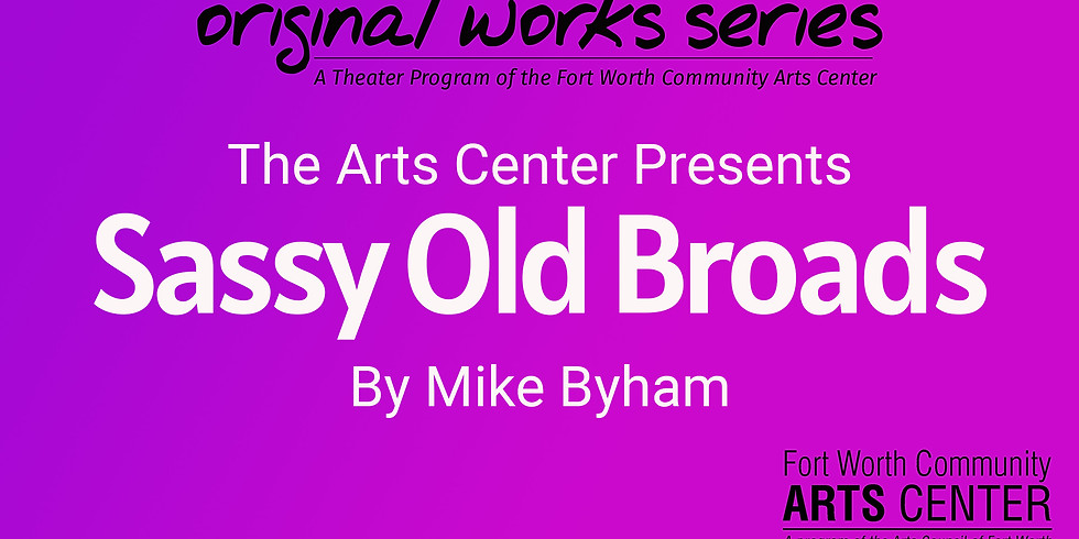 Original Works Series Reading - Sassy Old Broads, performed by Resolute Theatre Company