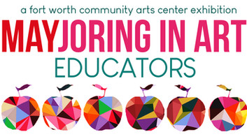 CALL FOR ARTISTS: Mayjoring in Art; Educators 2019