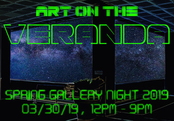 CALL FOR ARTISTS: Art on the Veranda; Spring Gallery Night 2019