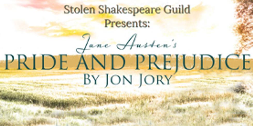 Jane Austen's Pride and Prejudice by Jon Jory,  presented by Stolen Shakespeare Guild