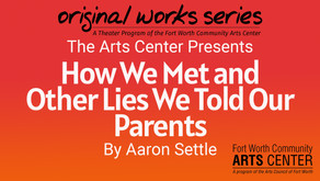 How We Met and Other Lies We Told Our Parents