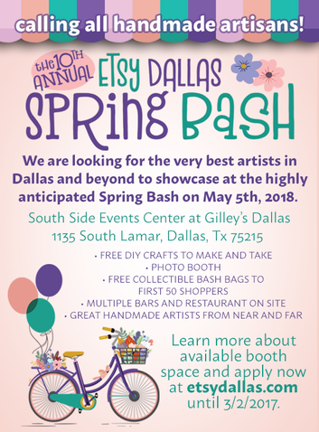 CALL FOR ARTISTS: 2018 Etsy Dallas Spring Bash Applications Now Open