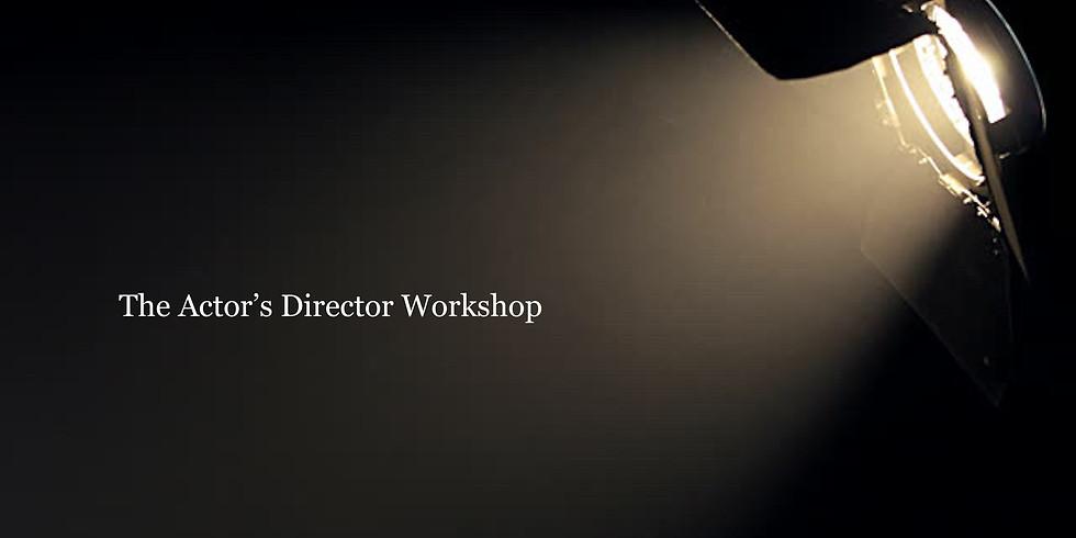 The Actor's Director Workshop