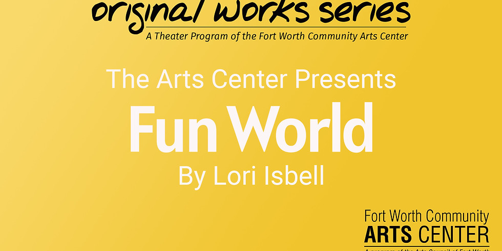Original Works Series Reading - Fun World, performed by Stolen Shakespeare Guild