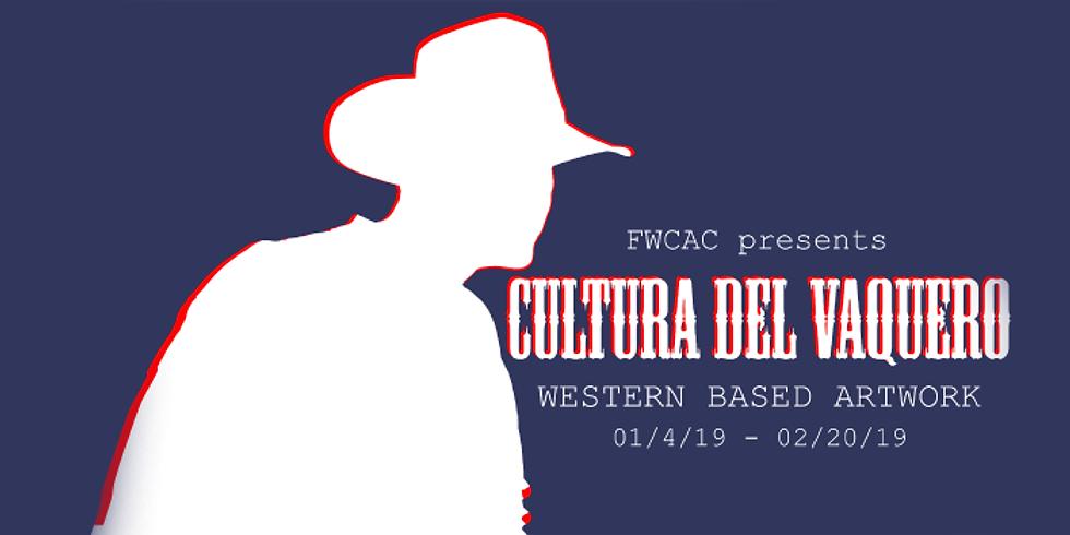 Closing Reception for Cultura del Vaquero