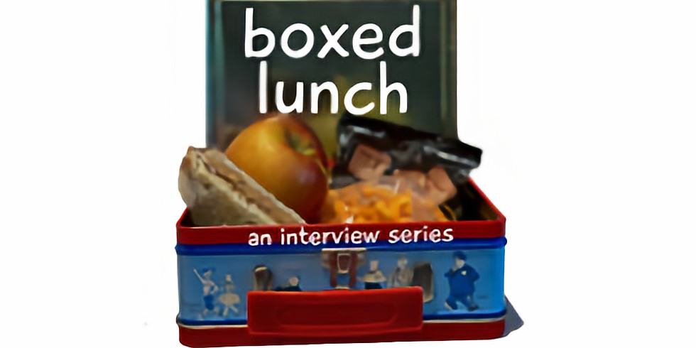 Boxed Lunch Interview Series