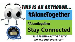 #AloneTogether?