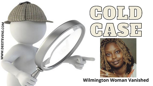 Wilmington Woman Vanished 2.png