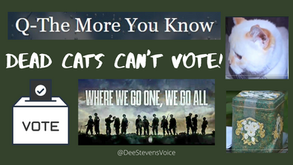 Dead Cats Can't Vote