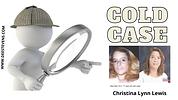 Christina Lynn Lewis cold case thumbnail
