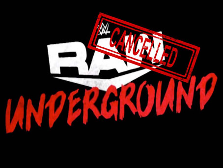 RAW Underground Has Reportedly Been Cancelled