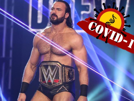WWE Champion Drew McIntyre Tests Positive For COVID-19, Placed In Quarantine