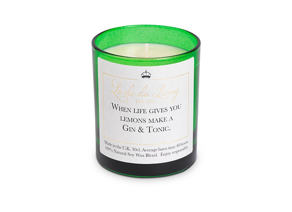 La de da Living - Pop Candle - WHEN LIFE GIVES YOU LEMONS MAKE A GIN & TONIC