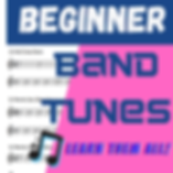 Beginner Band Tunes.png