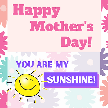 Mothers Day Sunshine.png