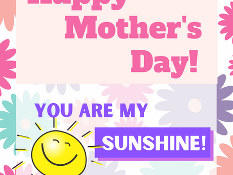 Happy Mother's Day! You Are My Sunshine (sheet music)