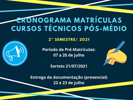Atenção ao CRONOGRAMA de matrículas Cursos Técnicos Pós-Médio
