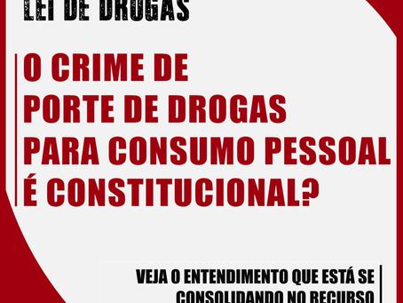 O crime de porte de drogas para consumo pessoal é constitucional?
