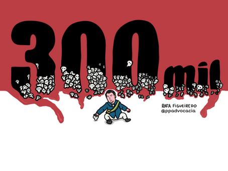 300 mil — quem se importa?