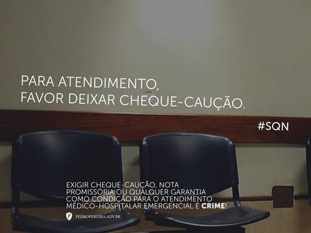 Exigir garantia como condição para o atendimento médico-hospitalar emergencial é crime