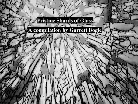 Pristine Shards of Glass