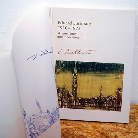 Eduard Luckhaus – Skizzen, Entwürfe und Innovatives