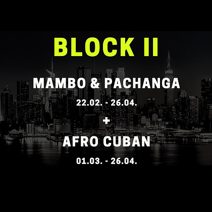 Block II MAMBO & MORE PROGRAM (Mambo & Pachanga + Afro Cuban)