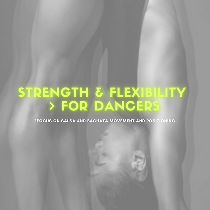 STRENGTH & FLEXIBILITY PROGRAM