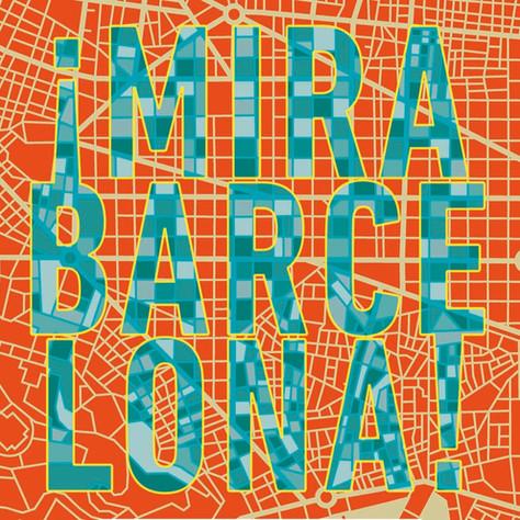 ¡Mira Barcelona!
