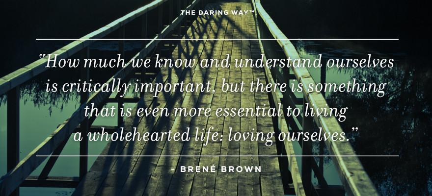 Brene Brown-LovingOurselves
