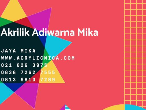 Akrilik Adiwarna Mika merupakan akrilik dengan teknologi & kualitas terbaik di Indonesia