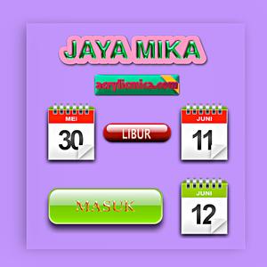 Libur Lebaran / Idul Fitri, PT. Jaya Alam Persada (Jaya Mika) dari 30 Mei 2019 - 11 Juni 2019