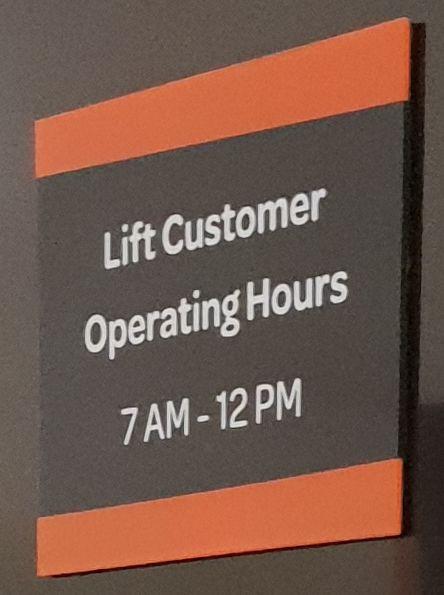 Lift Customer Operating Hours Acrylic Sheet