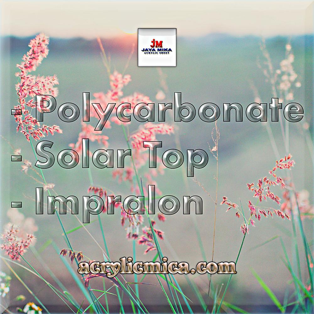 PT. Jaya Alam Persada (Jaya Mika) Menjual Polycarbonate, Solar Top & Impralon