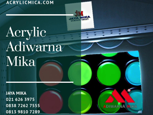 Warna Acrylic Adiwarna Mika Yang Indah Dan Sempurna