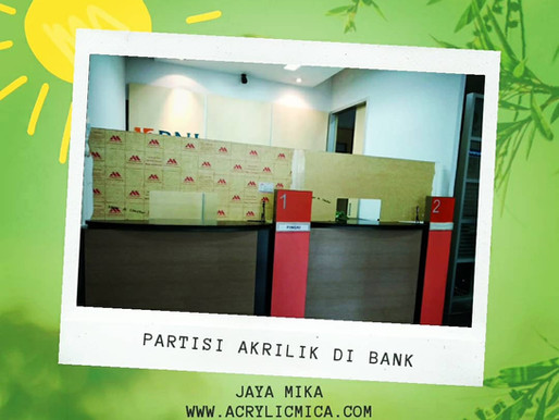 Partisi Akrilik Adiwarna Mika untuk melawan penyebaran COVID-19 di bank-bank Indonesia