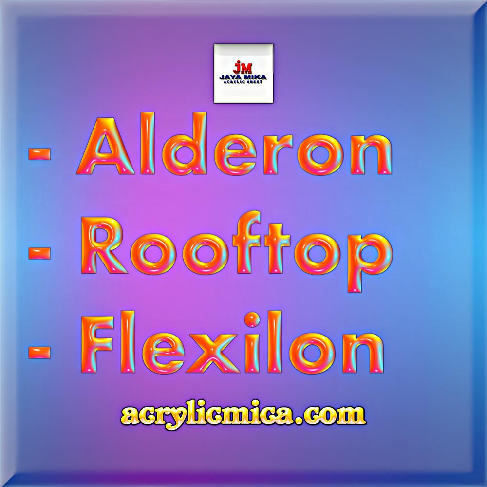 PT. Jaya Alam Persada (Jaya Mika) Menjual Alderon, Rooftop & Flexilon