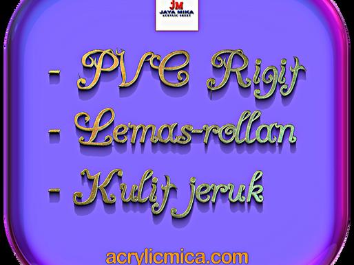 PT. Jaya Alam Persada (Jaya Mika) Sell Rigit PVC, Lemas-Rollan & Orange Skin