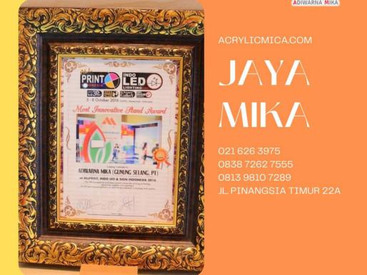 Akrilik Adiwarna Mika sudah banyak mendapat penghargaan dan sertifikat karena mempunyai kualitas