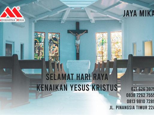 PT. Jaya Alam Persada (Jaya Mika) mengucapkan selamat Hari Kenaikan Yesus Kristus pada 13 Mei 2021