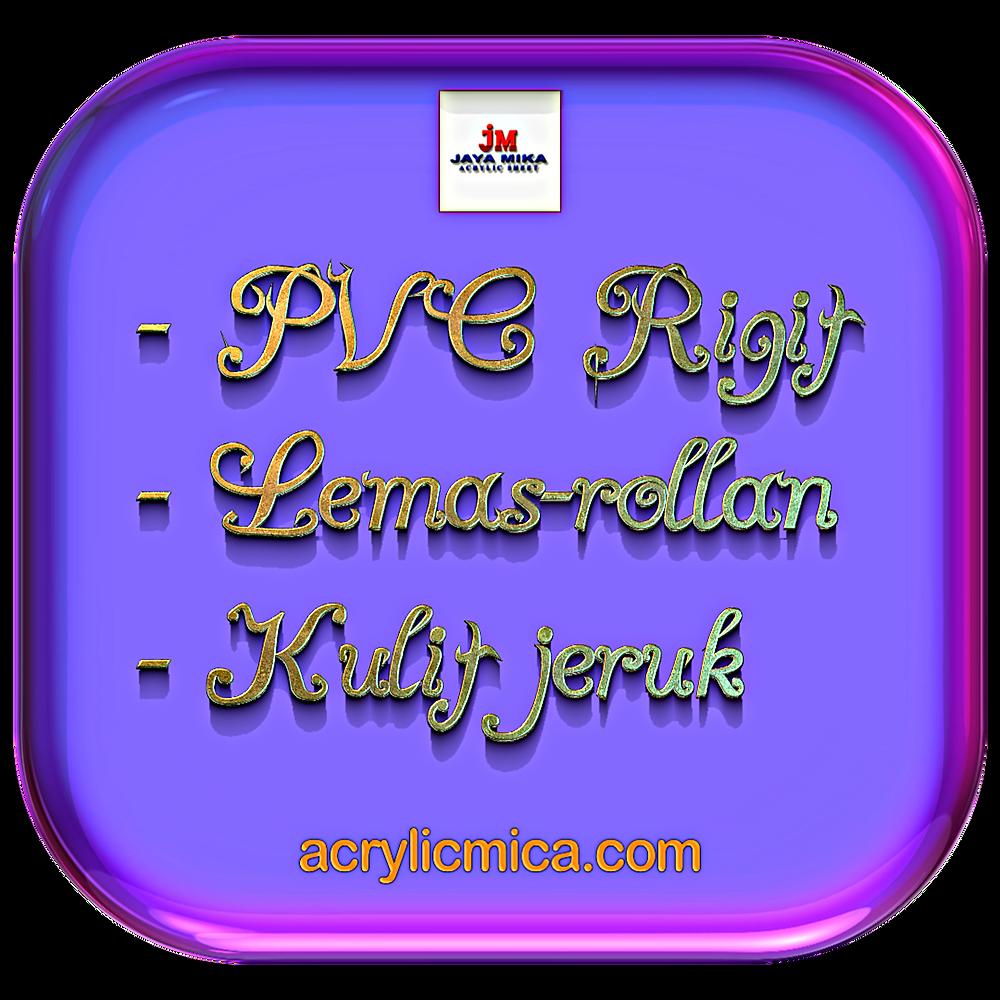 PT. Jaya Alam Persada (Jaya Mika) Menjual PVC Rigit, Lemas-rollan & Kulit Jeruk