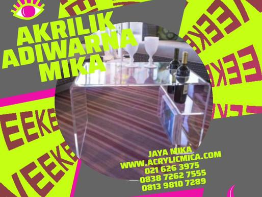 Akrilik Adiwarna Mika dapat digunakan untuk membuat meja akrilik yang unik, indah dan menarik